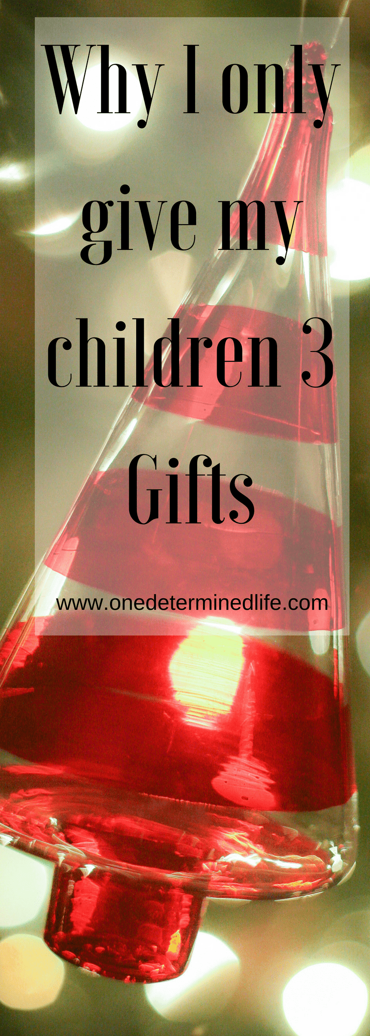 Why I only give my children 3 gifts